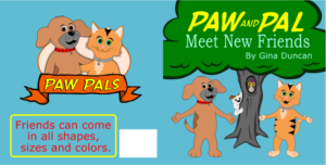 Paw and Pal Meet New Friends